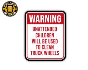 WARNING UNATTENDED CHILDREN - FULL PRINT AUFKLEBER